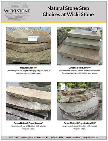 A high resolution PDF available for download shows our stone step selection